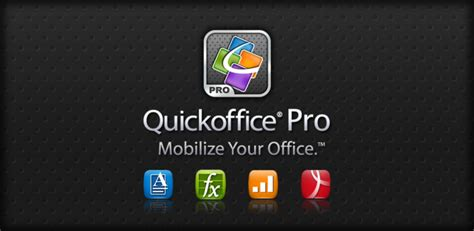 quickoffice apk quickoffice pro 4 1 156 apk document microsoft word excel powerpoint di android aplikasi