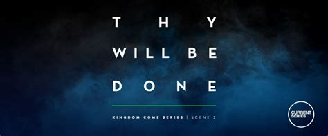 Thy Will Be Done Was And Is To Come Cd thy will be done church sermon series ideas