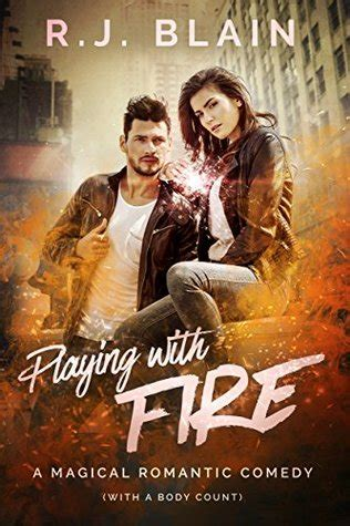 film romance forum playing with fire a magical romantic comedy by r j blain