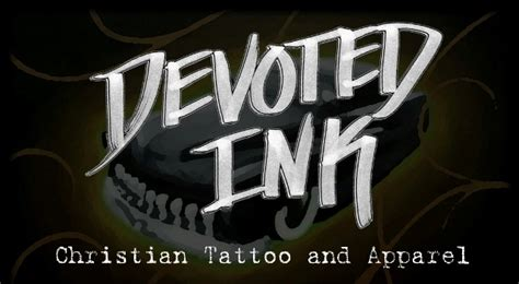 Christian Tattoo Temecula | devoted ink christian tattoo and apparel temecula ca