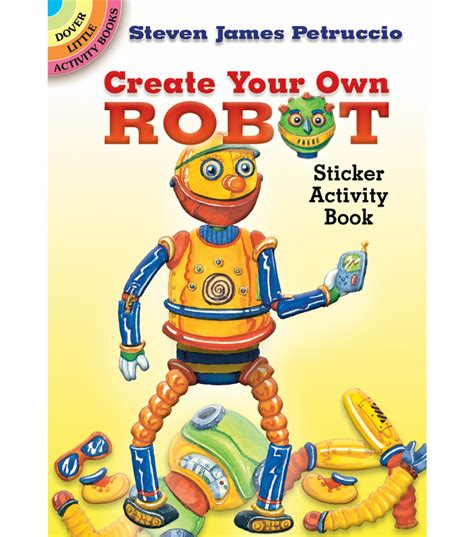 dover publications create your own robot sticker book jo