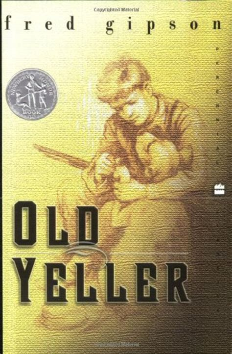 Book Report Yeller by Yeller By Fred Gipson Book Review Of Classic And Fiction