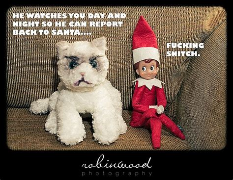 Elf On The Shelf Meme - fuckinsnitch elf on the shelf know your meme