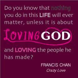 Love god love people quotes lol rofl com