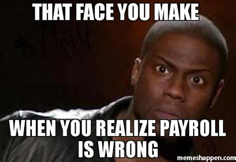 That Face You Make Meme - 10 best payroll software solutions for small businesses