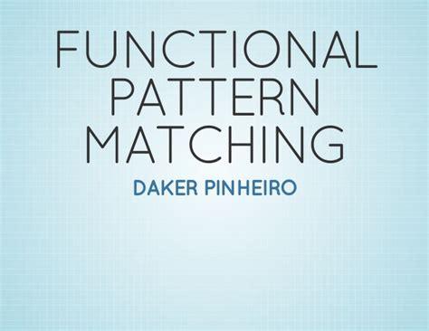 functional pattern matching in python functional pattern matching on python