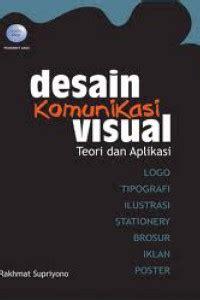 ebook desain komunikasi visual terpadu open library desain komunikasi visual teori dan aplikasi