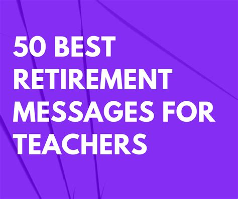 retirement messages  teachers futureofworkingcom