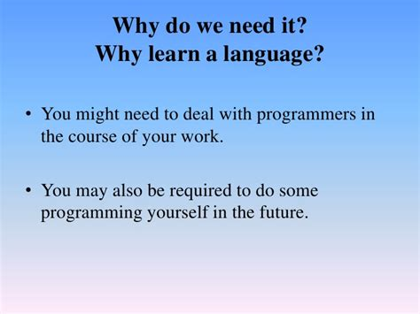 Why Do We Need To Study Language Essay introduction to programming languages