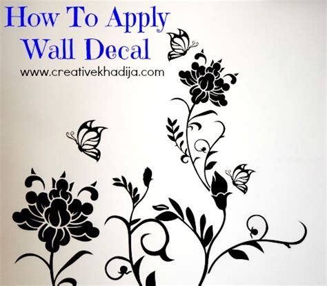 wall stickers how to apply how to apply sticker wall decal review