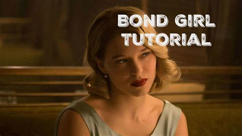 lea seydoux spectre youtube bond girl tutorial spectre lea seydoux youtube