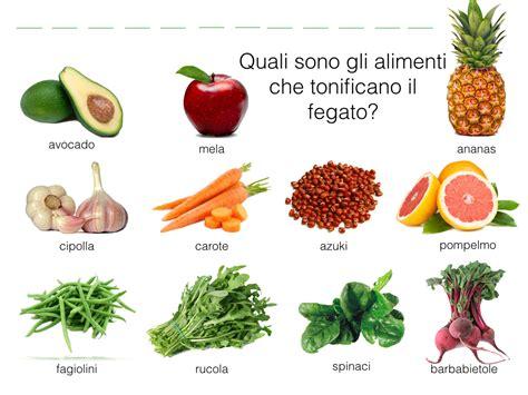 alimenti disintossicanti fegato quali sono gli alimenti tonificano il fegato