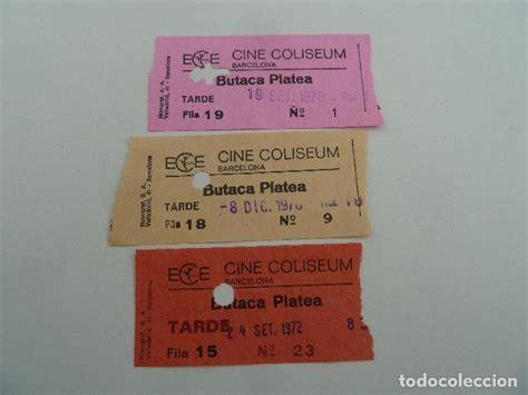 comprar entradas cine barcelona 3 entradas originales antiguas cine coliseum de comprar