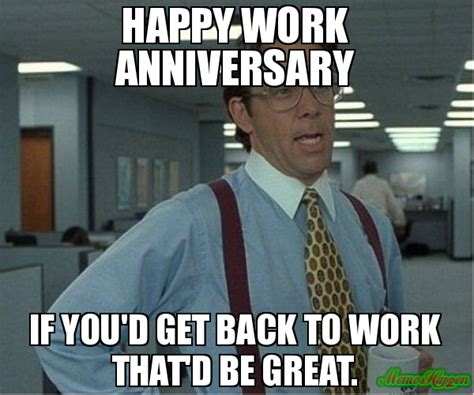 Anniversary Meme - 6 year work anniversary meme related keywords