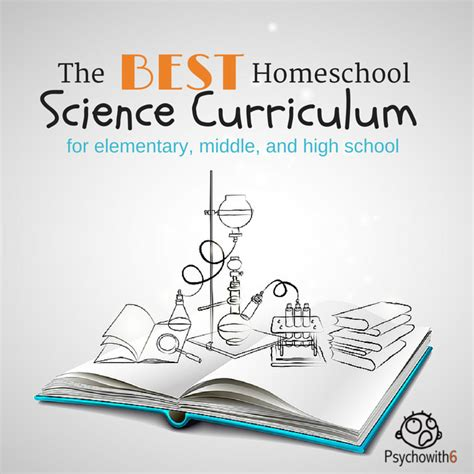 the best homeschool curriculum best homeschool high school science curriculum psychowith6