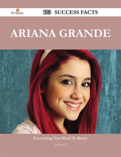 ariana grande biography book ariana grande 123 success facts everything you need to