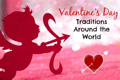valentines traditions traditions around the world aa gifts baskets