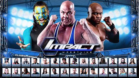 Backyard Wrestling Youtube Tna Impact Wrestling 2k16 Demo Roster Reveal Notion