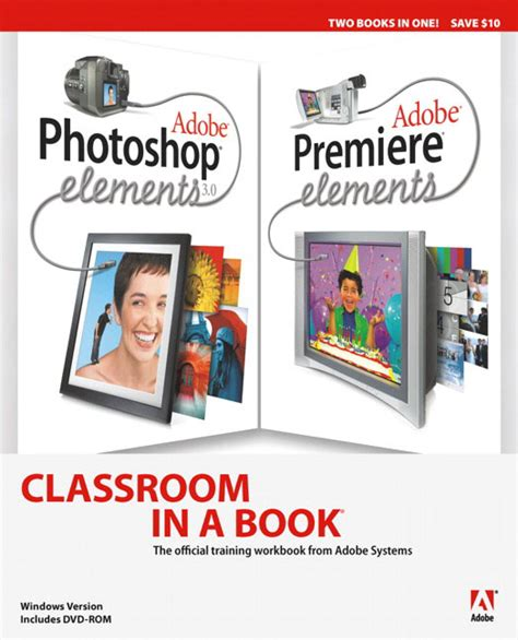 adobe photoshop elements 2018 classroom in a book books pearson education adobe photoshop elements 3 0 and
