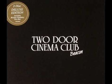 This Is The Two Door Cinema Club Lyrics by Two Door Cinema Club Eat That Up It S For You