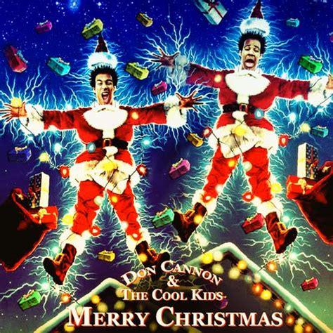 Don cannon amp the cool kids merry christmas mixtapetorrent com