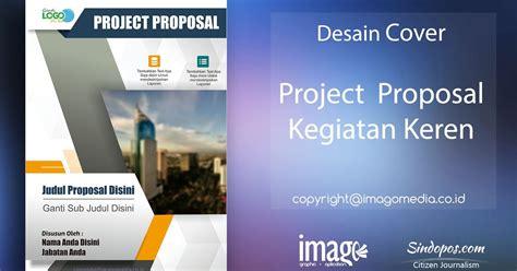 proposal usaha desain grafis desain cover proposal kegiatan keren imago media