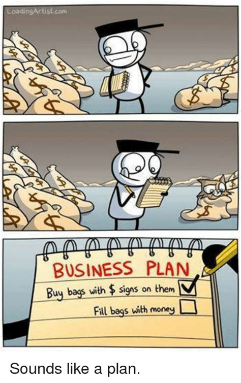 Sounds Like A Plan Meme - sounds like a plan meme 28 images she says they rather