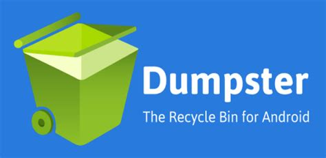recycle bin android recover deleted files from android with dumpster app