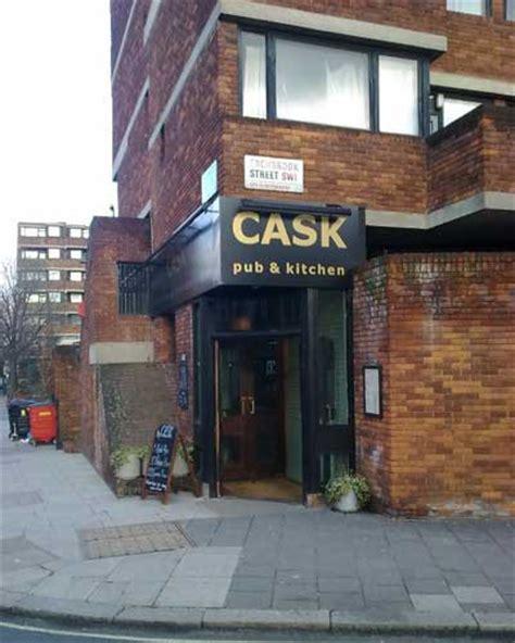 Cask Pub And Kitchen by Pubsandbeer Co Uk Cask Pub Kitchen Pimlico Central