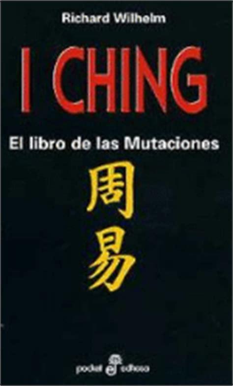 libro i ching i ching el libro de las mutaciones richard wilhelm sinopsis y precio fnac