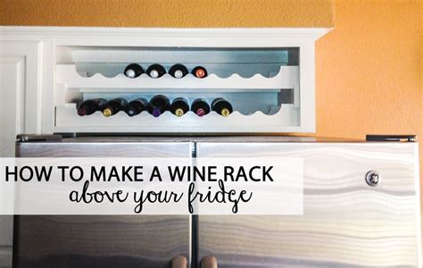 wine storage above kitchen cabinets you know that useless cabinet above your fridge turn it
