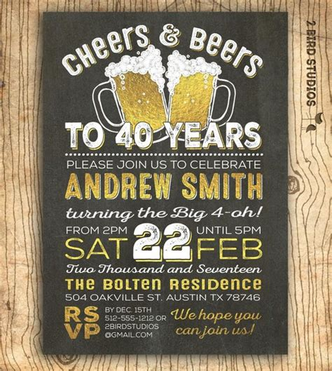 40th birthday invitation sles 40th birthday invitation for cheers beers to 40 years