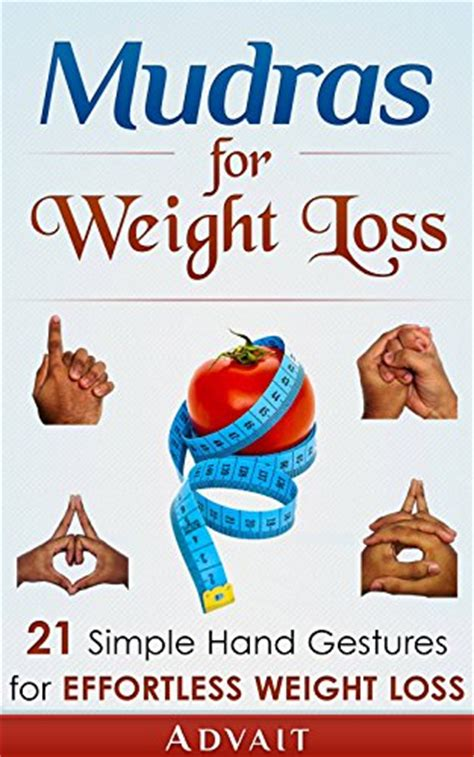 mudras for two books ebook mudras for weight loss 21 simple gestures for