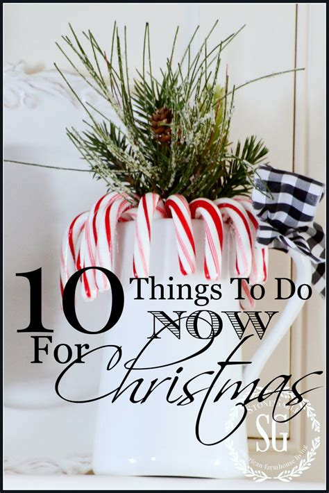 how to get starterd for chrismas 10 things to do now for stonegable