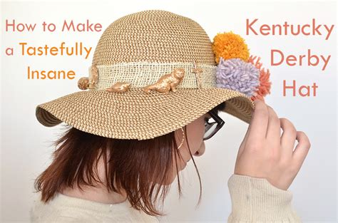 how to make an absolutely insane kentucky derby hat