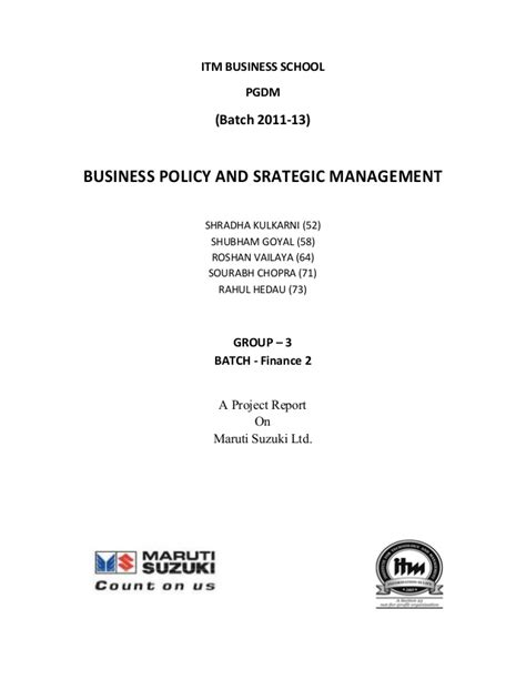 Mba Business Policy And Strategy by Business Policy And Strategic Management Of Maruti Suzuki