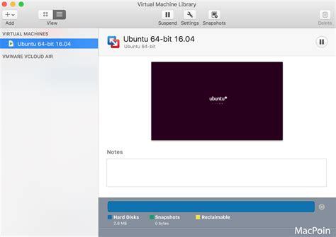 tutorial install ubuntu di vmware cara install ubuntu di vmware fusion macpoin