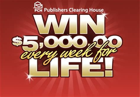 Enter Publishers Clearing House - enter to win 5 000 00 a week for life with publishers clearing house