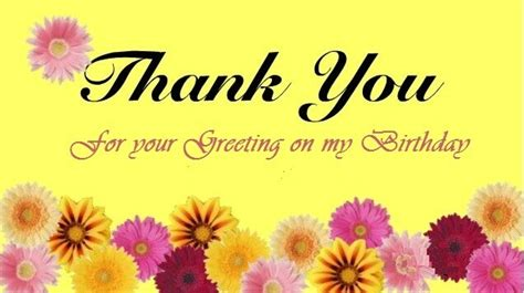 Thanks Happy Birthday Wishes Thank You Message Quotes Greetings For Birthday Wishes
