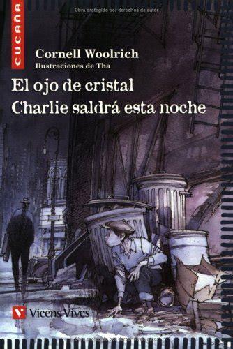 libro noche es virgen coleccion el ojo de cristal charlie saldr 225 esta noche p 250 blico libros