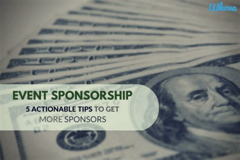 5 Actionable Tips To Make Event Sponsorship 5 Actionable Tips To Get More Sponsors