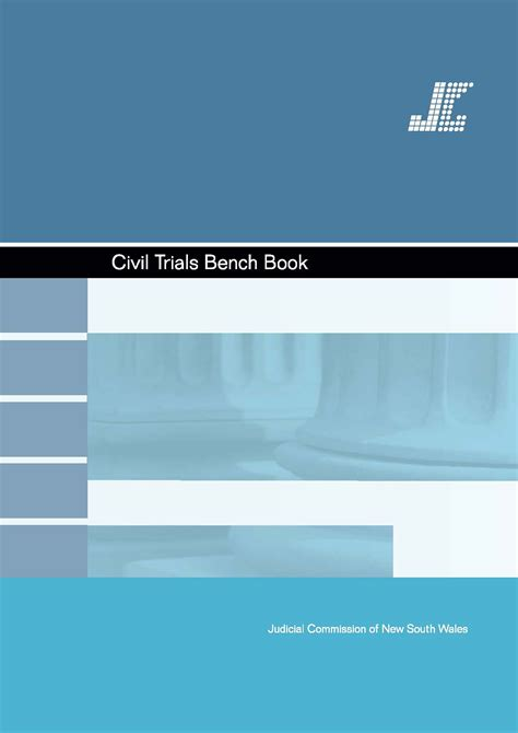 civil bench book civil trials bench book judicial commission of new south