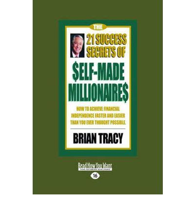 secrets self made millionaires teach their books the 21 success secrets of self made millionaires brian
