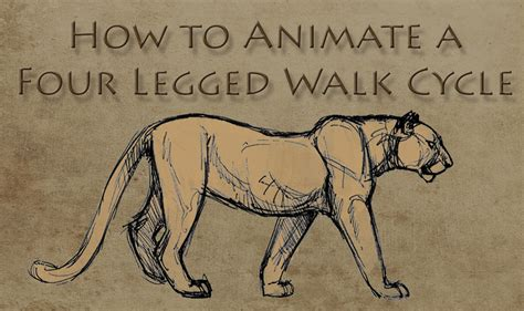 how to walk how to animate a four legged walk cycle the of aaron blaise
