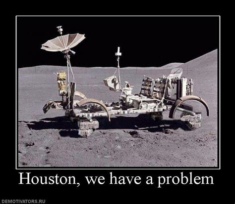 what does the quote houston we have a problem mean image