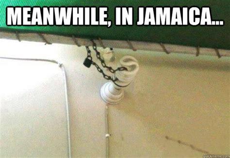 Jamaican Meme - meanwhile in jamaica meanwhile in jamaica quickmeme
