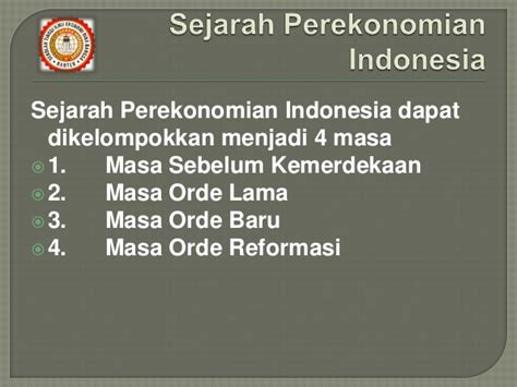 Sejarah Indonesia Dari Proklamasi Sai Orde Reformasi 3 sejarah perekonomian indonesia