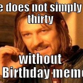 Birthday Meme 30 - 30th birthday meme www pixshark com images galleries