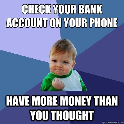 Has More Money Than You by Check Your Bank Account On Your Phone More Money Than