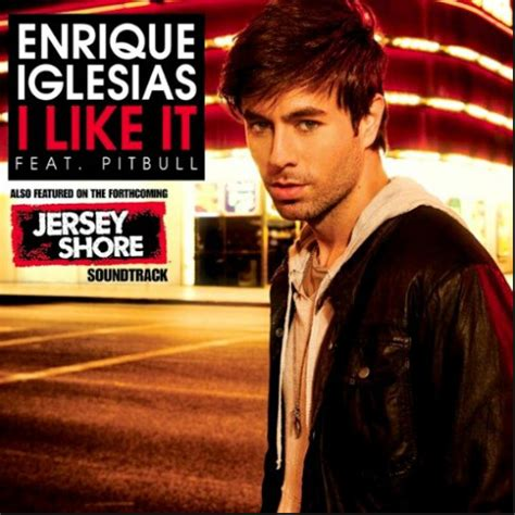 testo just feel better testo traduzione e i like how it feels enrique